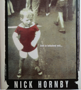 Nick Hornby; Fever Pitch – Book Review